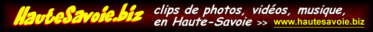 hautesavoie.biz, video, photo, musique